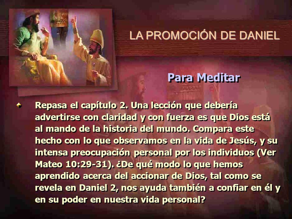 LA PROMOCIÓN DE DANIEL Para Meditar