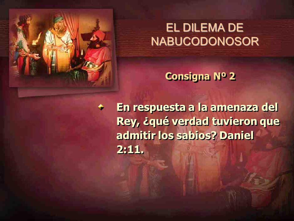 EL DILEMA DE NABUCODONOSOR