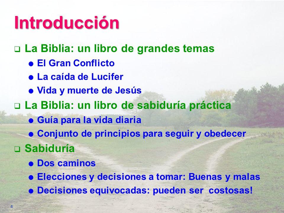 Introducción La Biblia: un libro de grandes temas