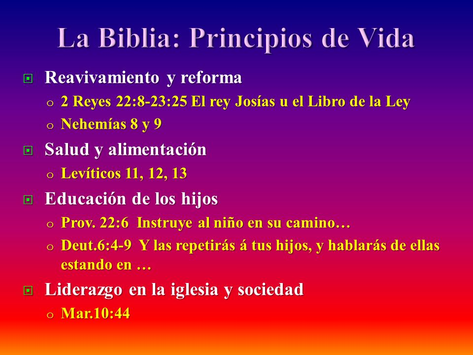 La Biblia: Principios de Vida