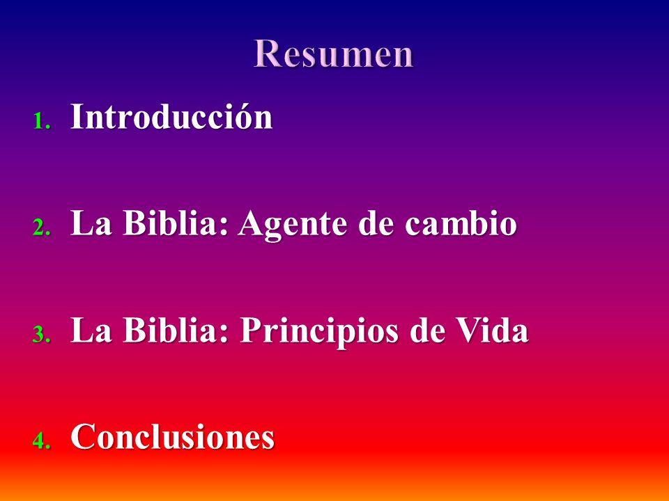 Resumen Introducción La Biblia: Agente de cambio