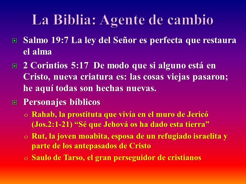 La Biblia: Agente de cambio
