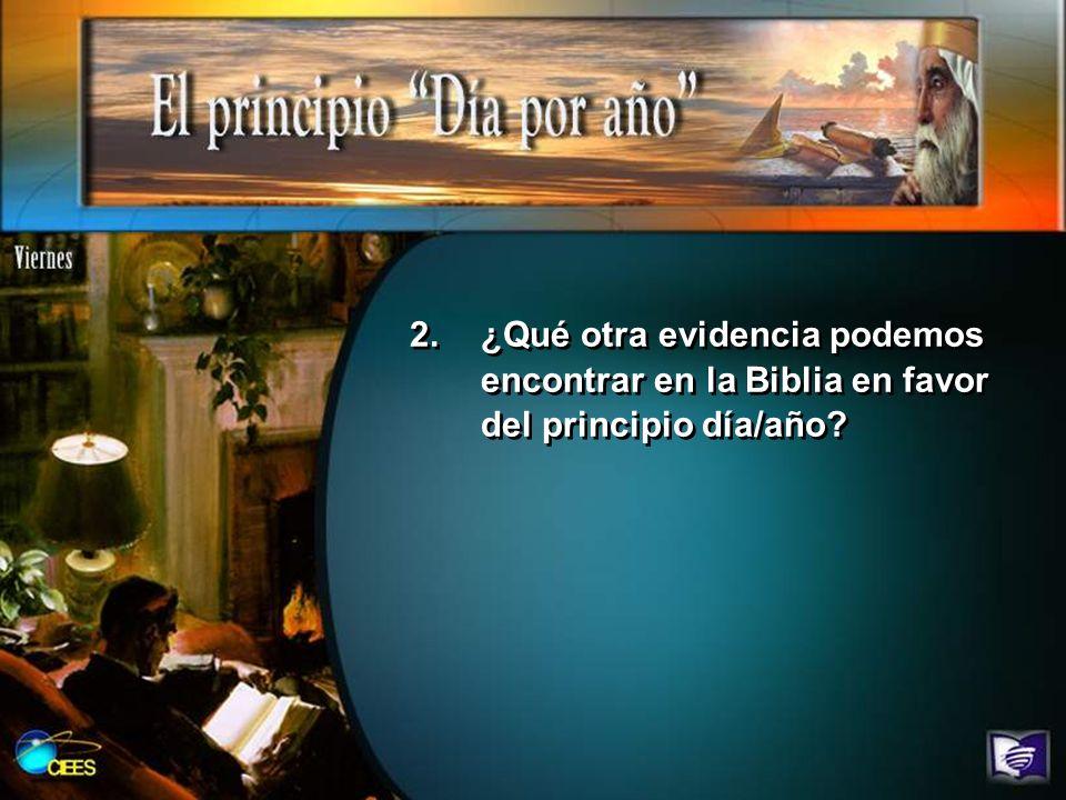 ¿Qué otra evidencia podemos encontrar en la Biblia en favor del principio día/año