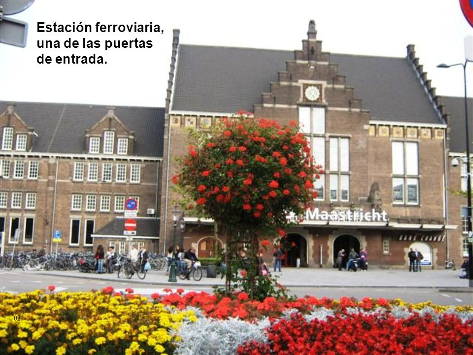 Estación ferroviaria, una de las puertas de entrada.
