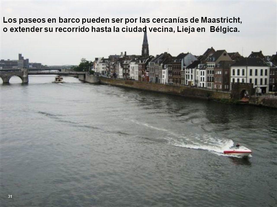 Los paseos en barco pueden ser por las cercanías de Maastricht, o extender su recorrido hasta la ciudad vecina, Lieja en Bélgica.