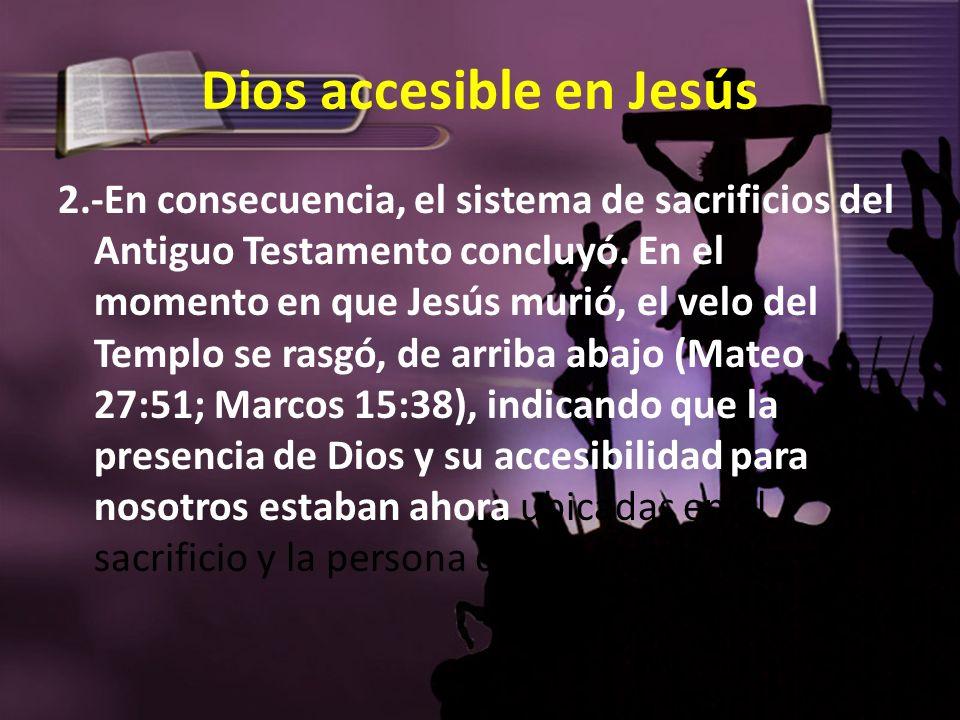 Dios accesible en Jesús