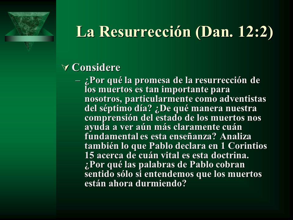 La Resurrección (Dan. 12:2)
