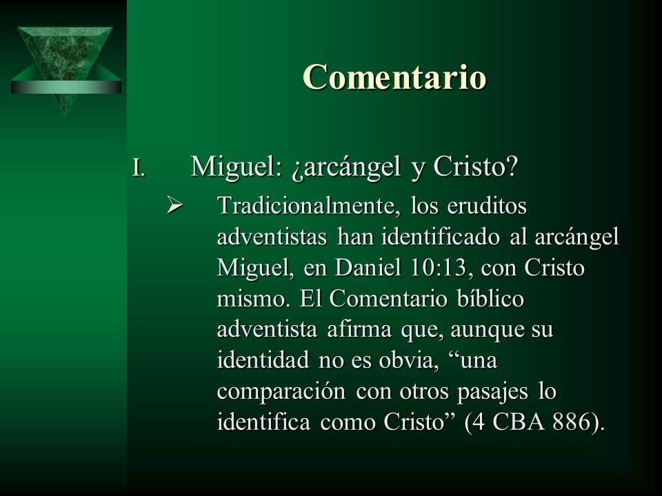 Comentario Miguel: ¿arcángel y Cristo