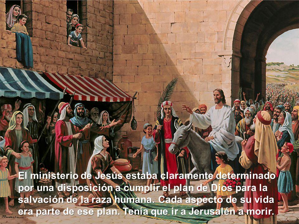 El ministerio de Jesús estaba claramente determinado