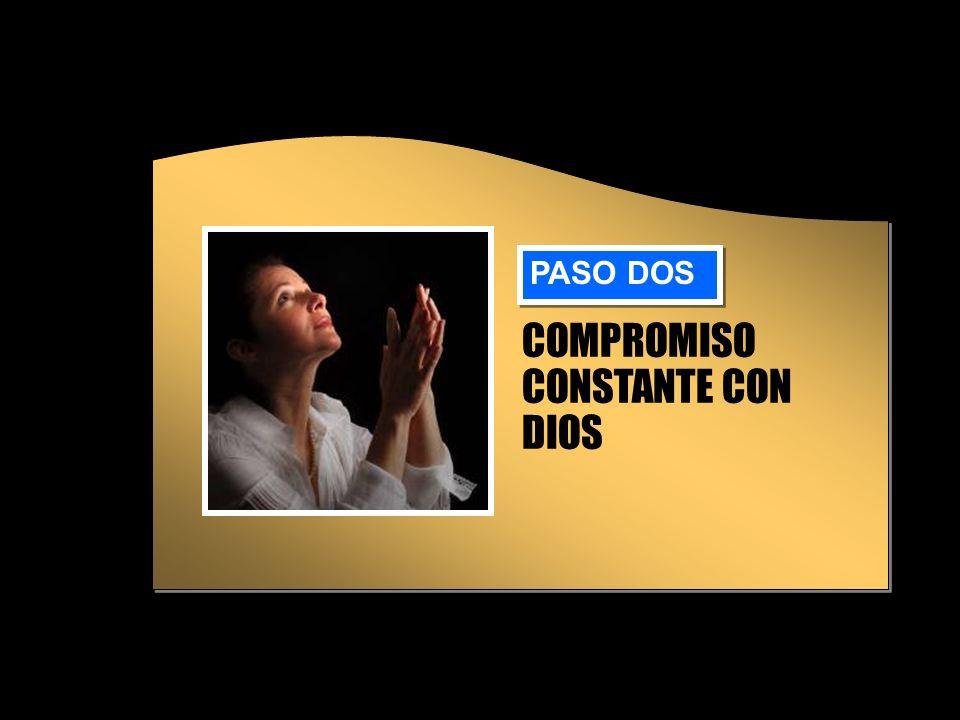 COMPROMISO CONSTANTE CON DIOS