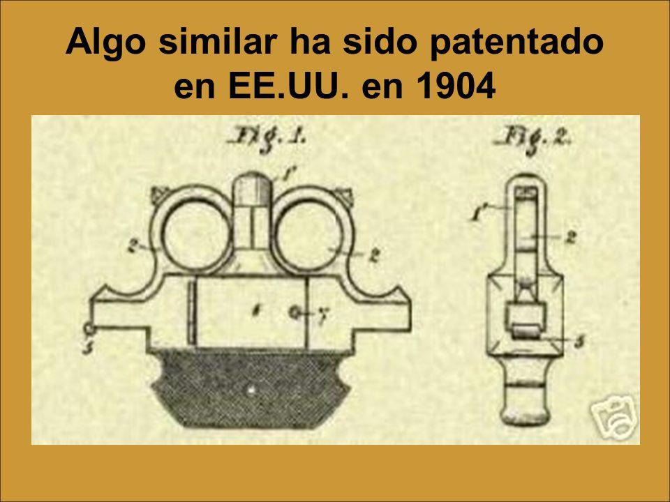 Algo similar ha sido patentado en EE.UU. en 1904
