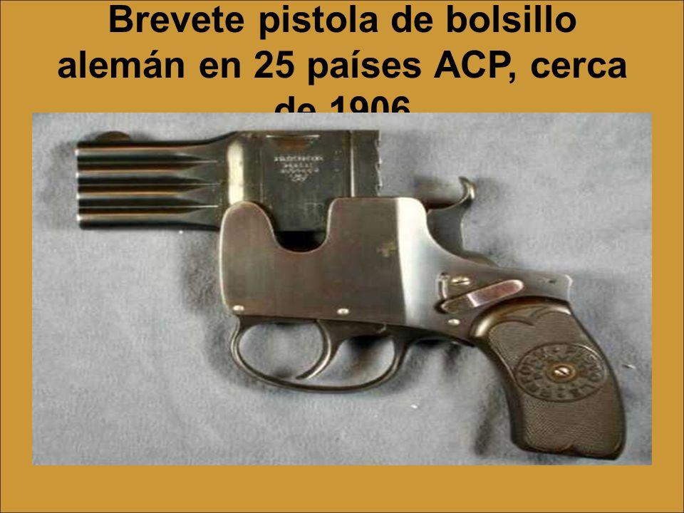 Brevete pistola de bolsillo alemán en 25 países ACP, cerca de 1906