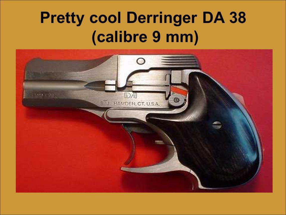 Pretty cool Derringer DA 38 (calibre 9 mm)