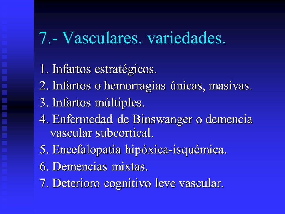 7.- Vasculares. variedades.