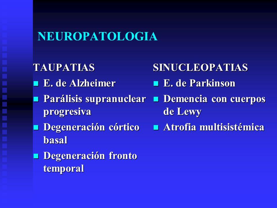 NEUROPATOLOGIA TAUPATIAS E. de Alzheimer