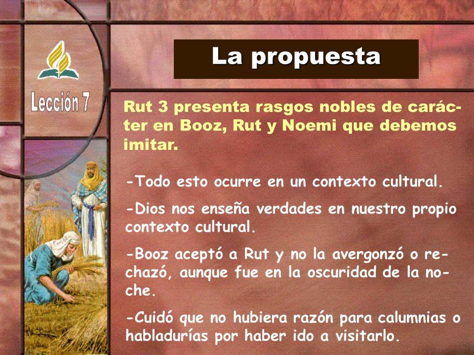 La propuesta Rut 3 presenta rasgos nobles de carác-