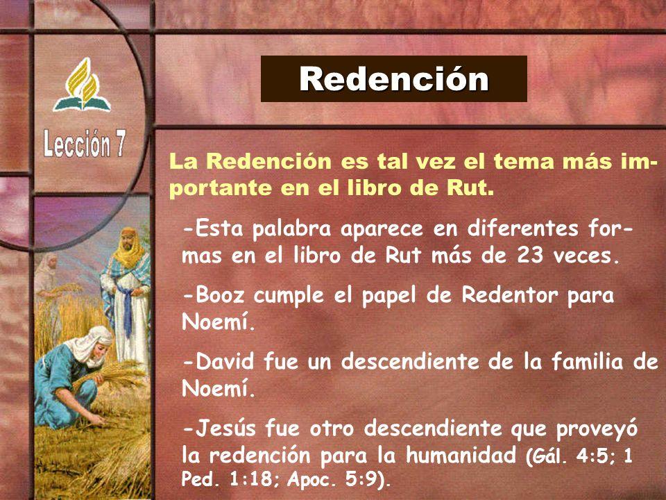 Redención La Redención es tal vez el tema más im-