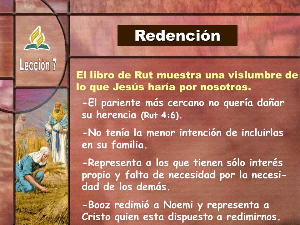 Redención El libro de Rut muestra una vislumbre de