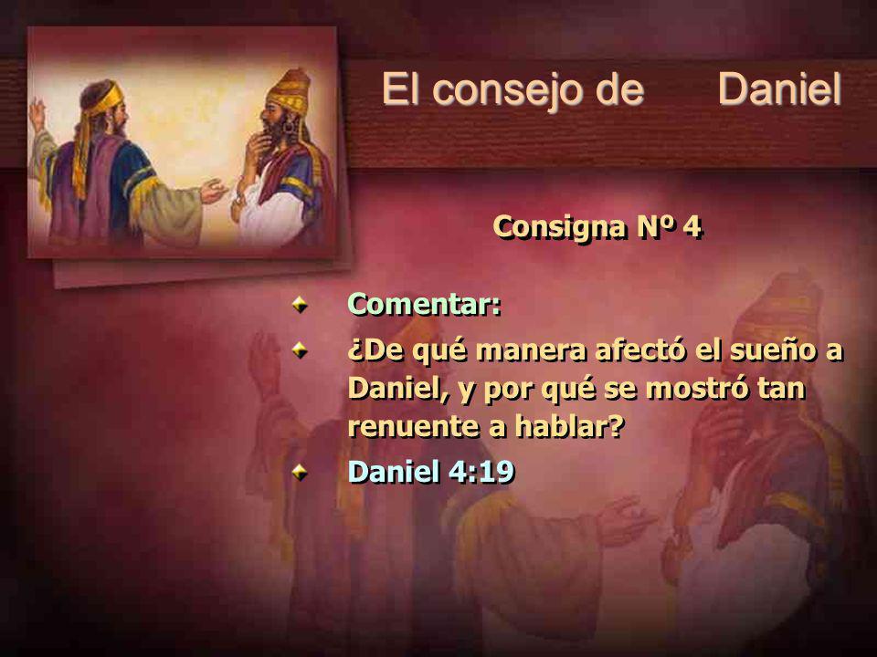 El consejo de Daniel Consigna Nº 4 Comentar: