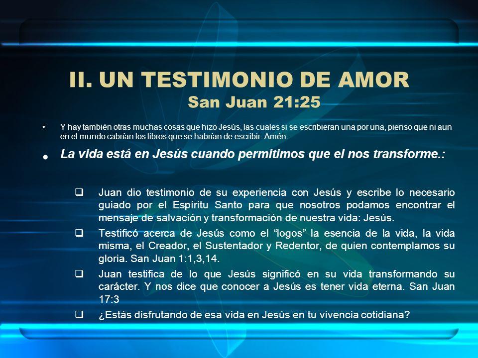 UN TESTIMONIO DE AMOR San Juan 21:25