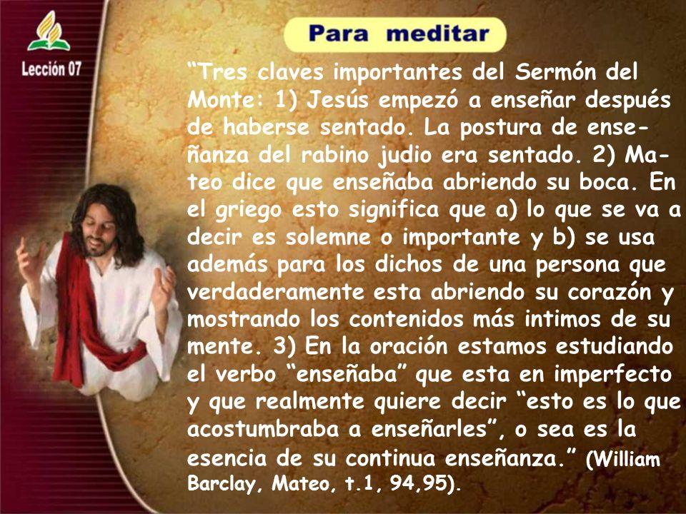 Tres claves importantes del Sermón del Monte: 1) Jesús empezó a enseñar después de haberse sentado.