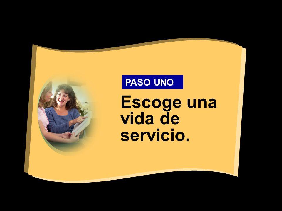 Escoge una vida de servicio.