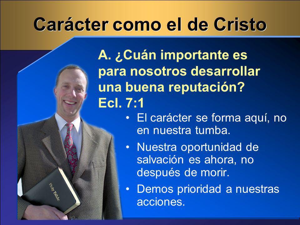 Carácter como el de Cristo