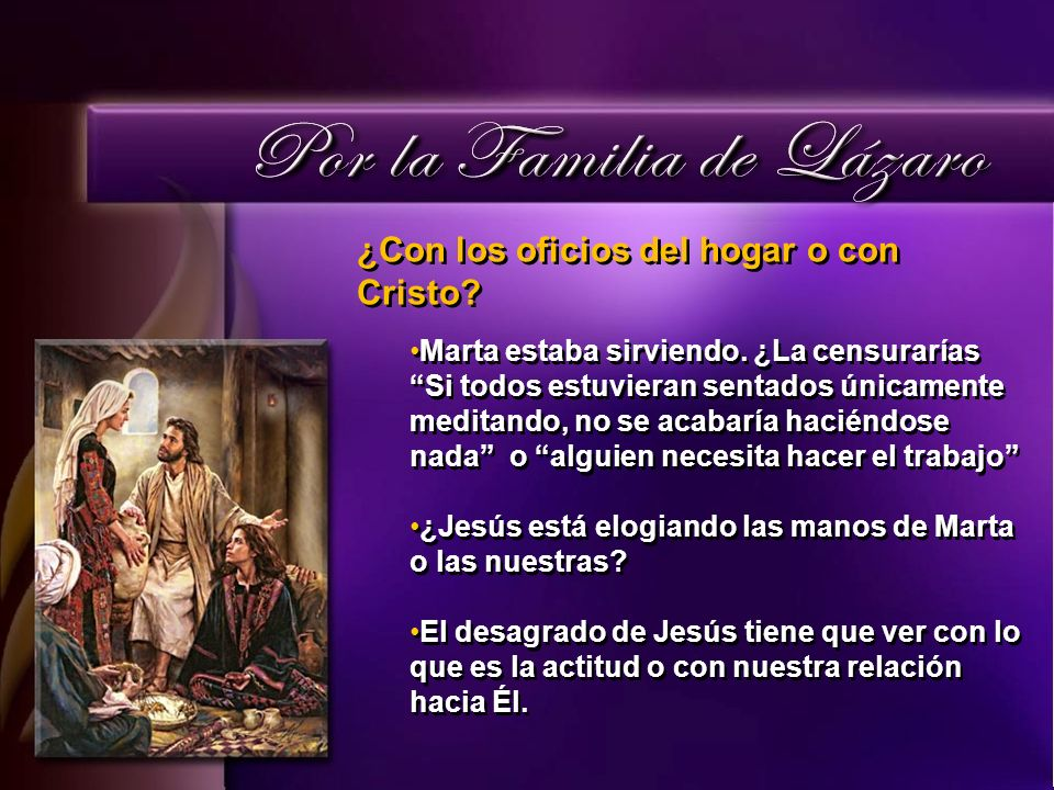¿Con los oficios del hogar o con Cristo