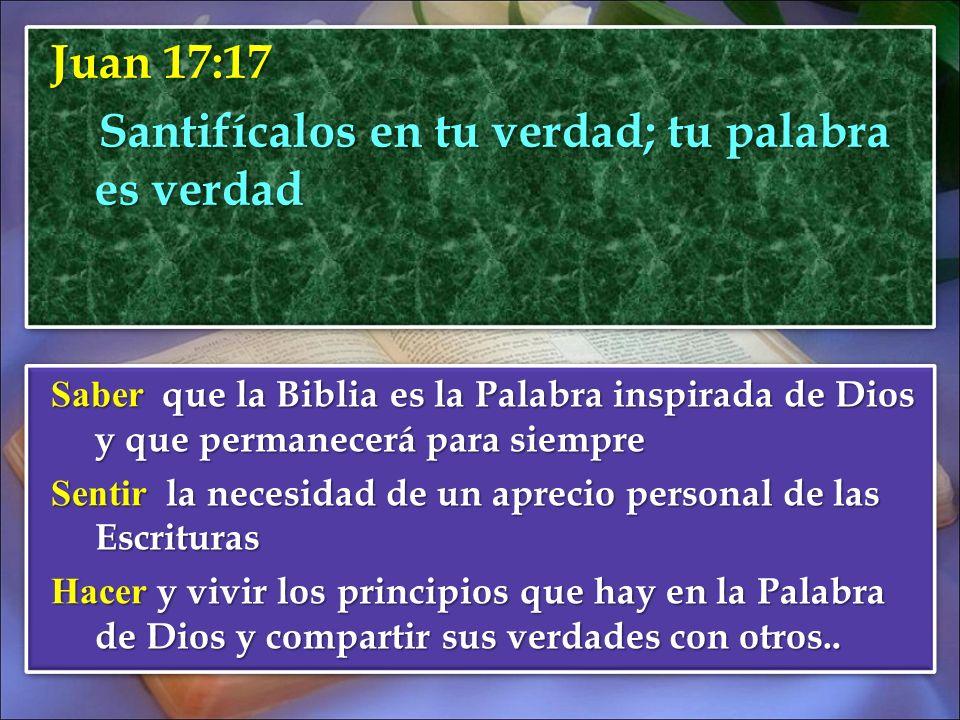 Juan 17:17 Santifícalos en tu verdad; tu palabra es verdad
