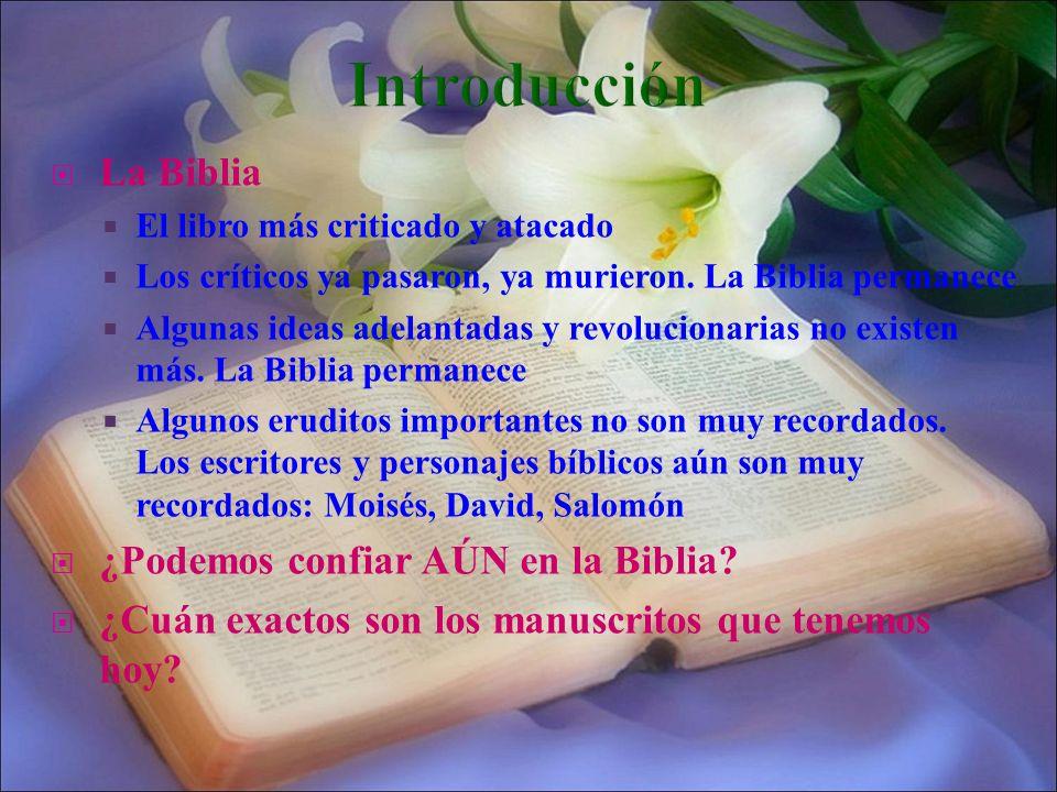 Introducción La Biblia ¿Podemos confiar AÚN en la Biblia