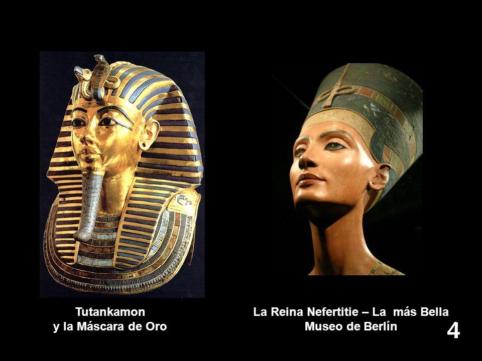 La Reina Nefertitie – La más Bella