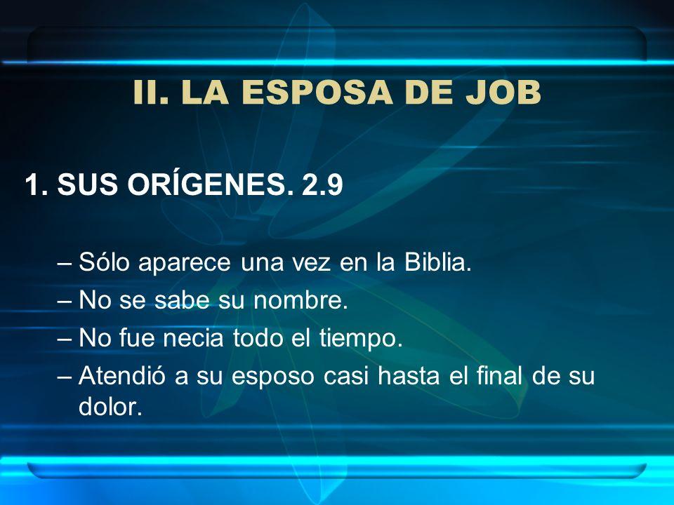 II. LA ESPOSA DE JOB 1. SUS ORÍGENES. 2.9