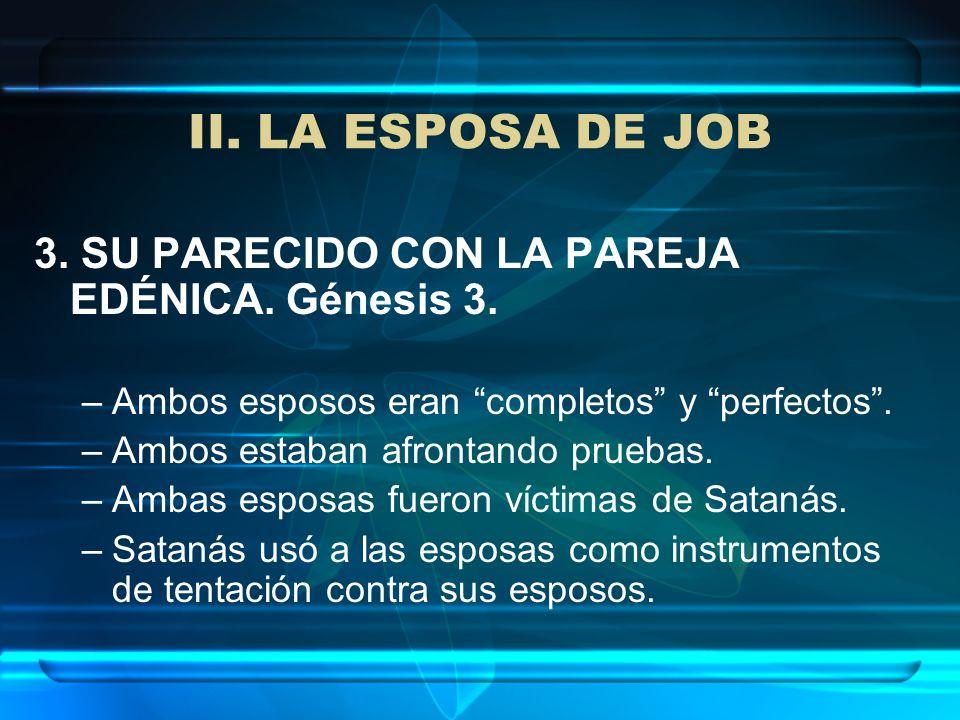 II. LA ESPOSA DE JOB 3. SU PARECIDO CON LA PAREJA EDÉNICA. Génesis 3.
