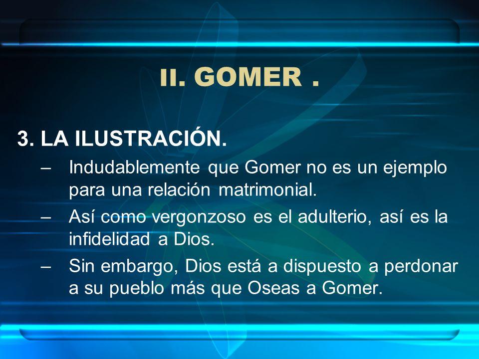 II. GOMER . 3. LA ILUSTRACIÓN.