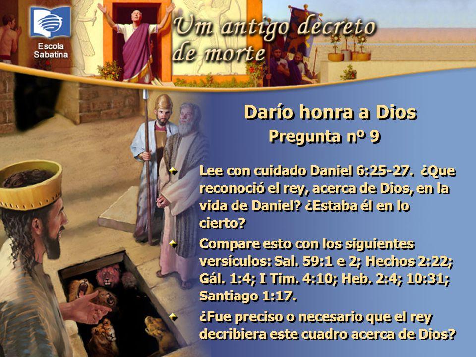 Darío honra a Dios Pregunta nº 9
