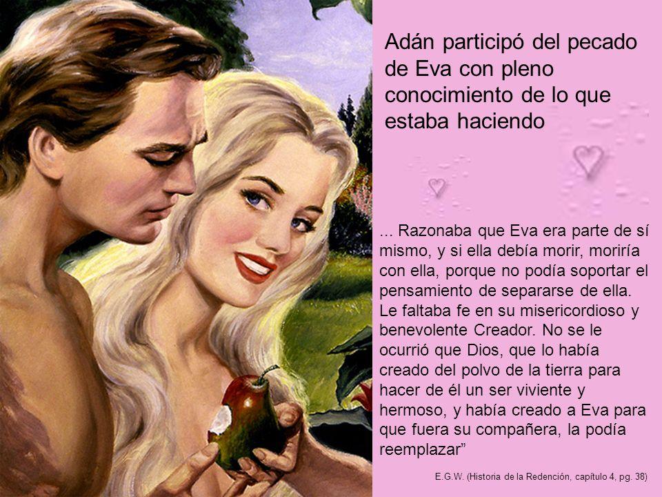 Adán participó del pecado de Eva con pleno conocimiento de lo que estaba haciendo