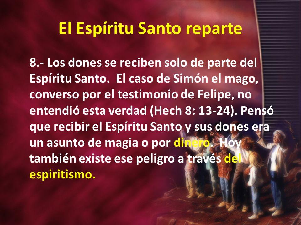 El Espíritu Santo reparte