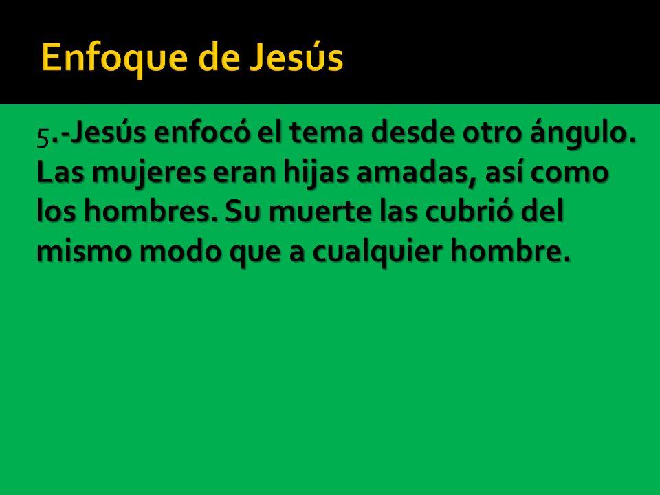 Enfoque de Jesús