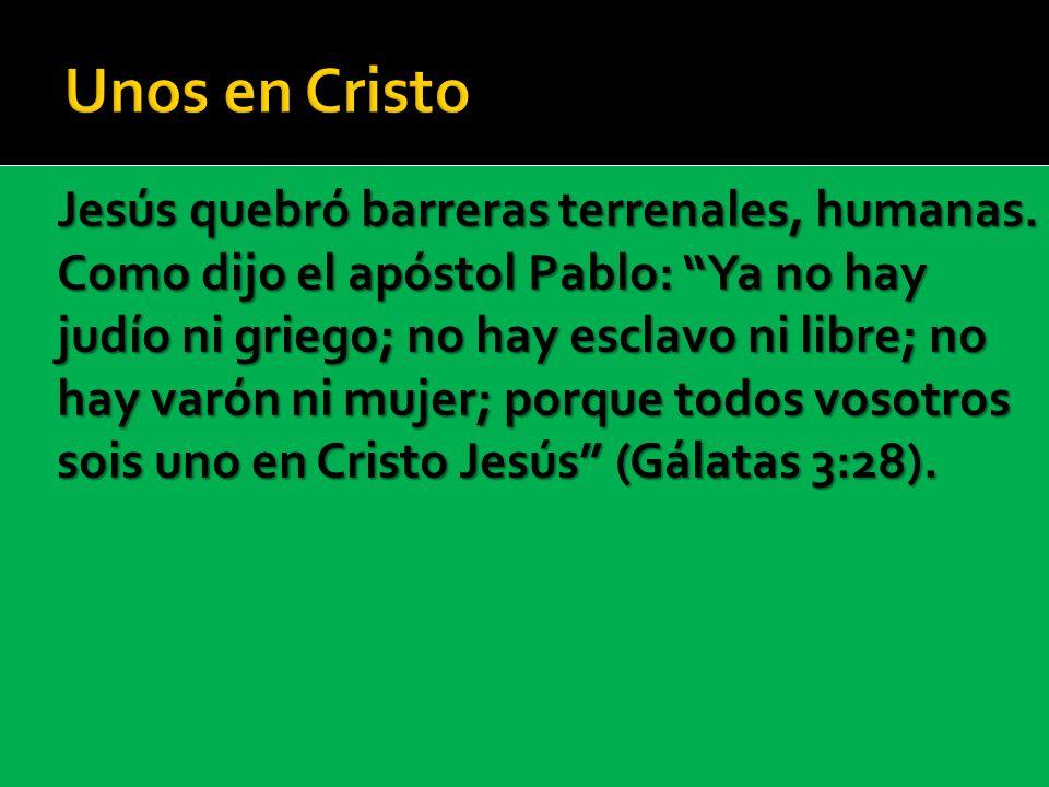 Unos en Cristo