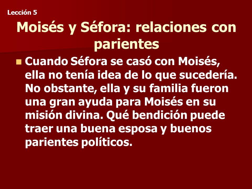 Moisés y Séfora: relaciones con parientes