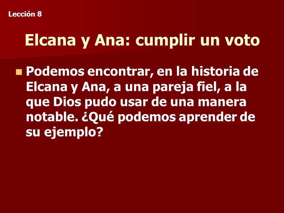 Elcana y Ana: cumplir un voto