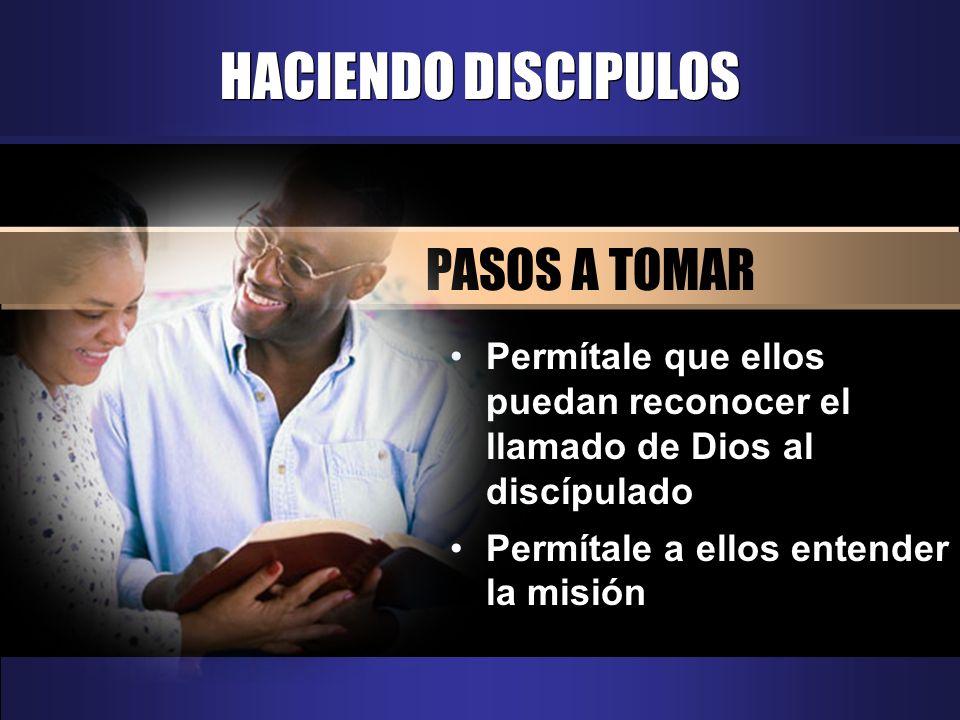 HACIENDO DISCIPULOS PASOS A TOMAR