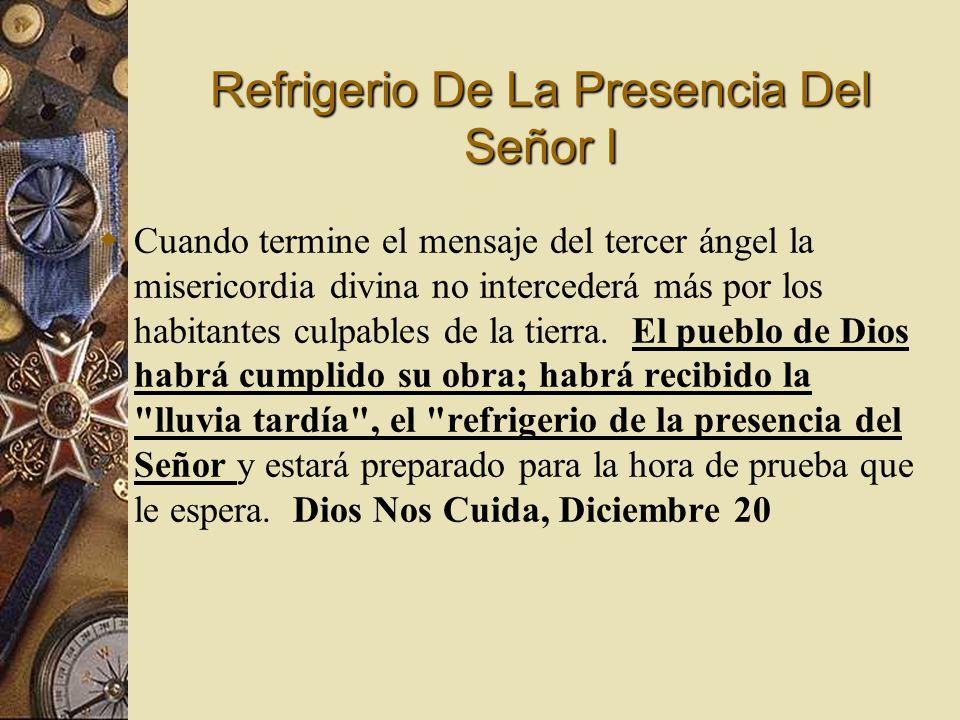 Refrigerio De La Presencia Del Señor I