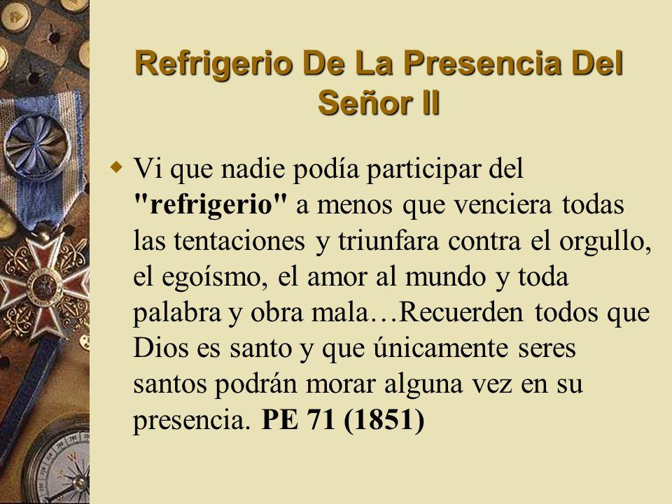 Refrigerio De La Presencia Del Señor II