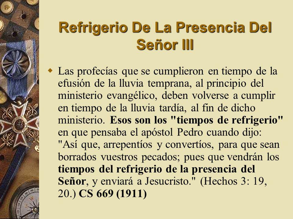 Refrigerio De La Presencia Del Señor III