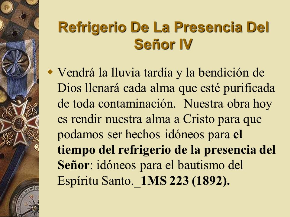Refrigerio De La Presencia Del Señor IV