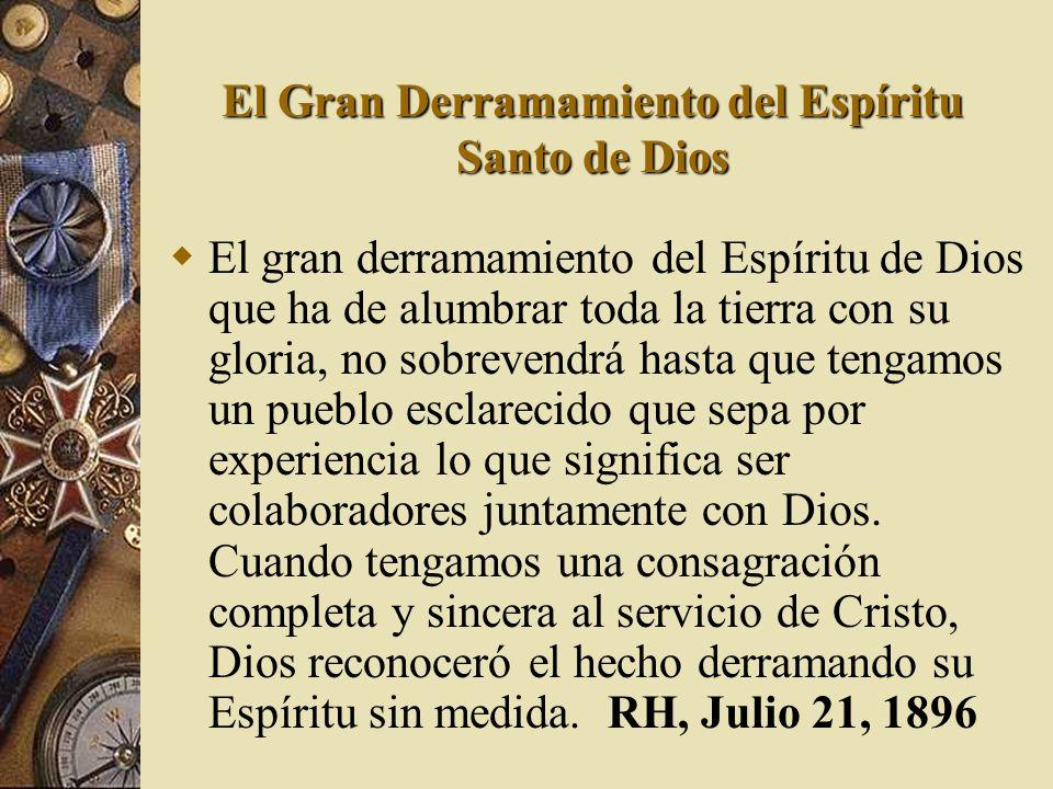El Gran Derramamiento del Espíritu Santo de Dios