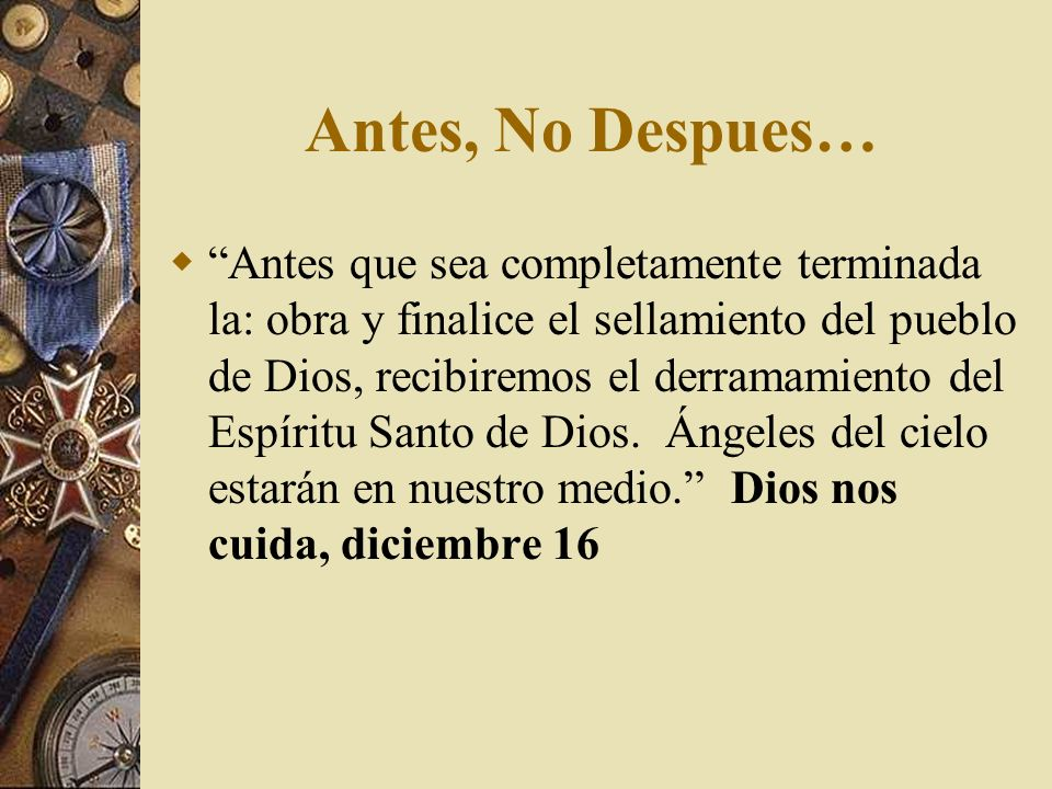 Antes, No Despues…