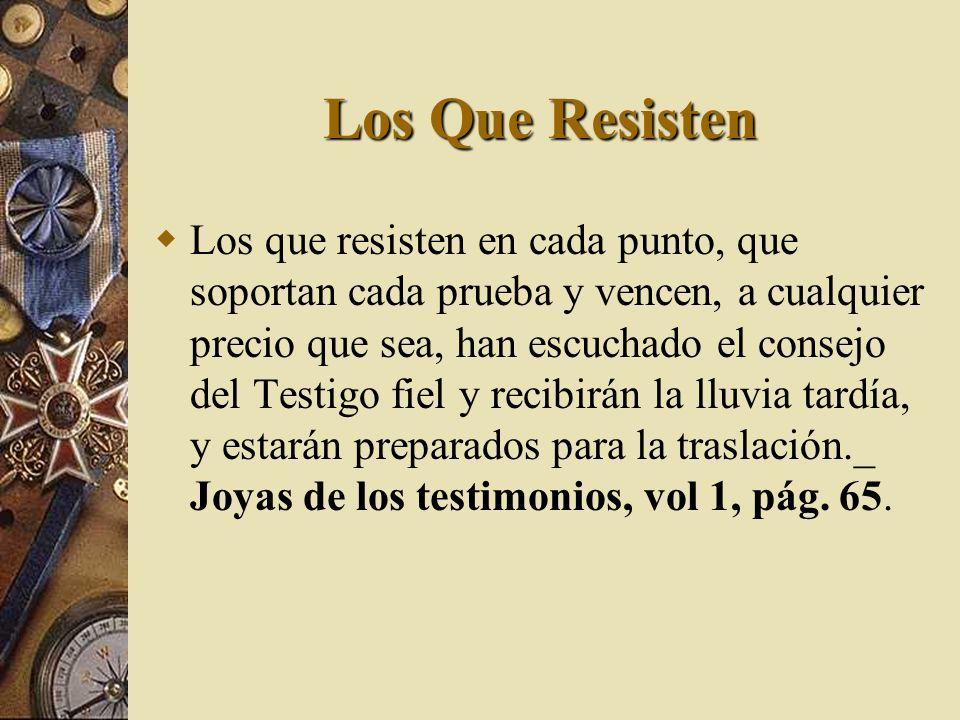 Los Que Resisten