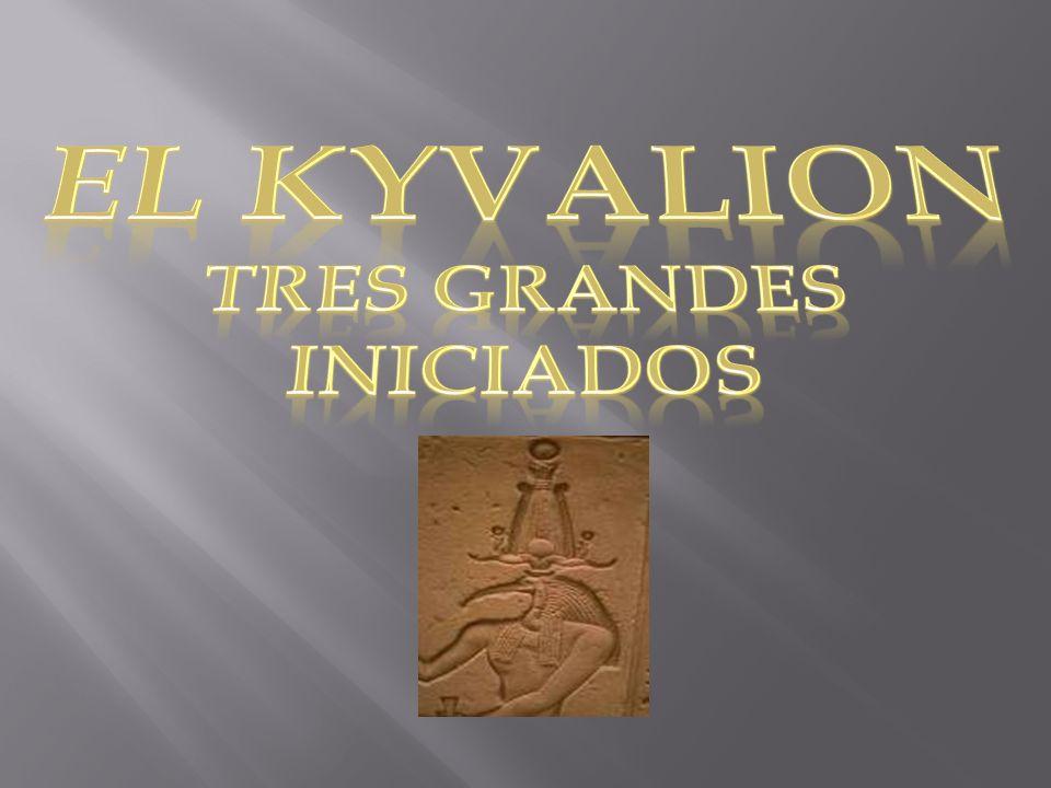 TRES GRANDES INICIADOS